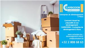 Comment réussir les préparatifs de son déménagement│ CARBODEM - L'entreprise de déménagement à Mons